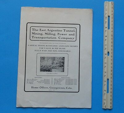 1902 Colorado Silver Mining Prospectus, East ArgentineT,M,M,P,&T Co. Waldorf,CO