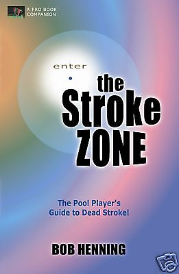 STROKE ZONE - A Pool Player's Guide to Dead Stroke - Master the Zone Now! SIGNED