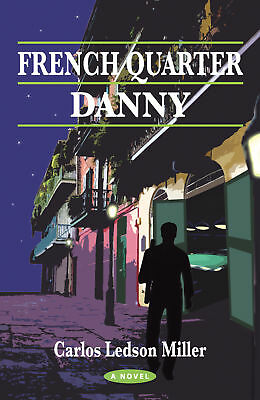 FRENCH QUARTER DANNY - Exciting! Fun! Drama! Action! A Great Pool Story!