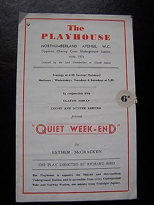 Vintage theatre programme The Playhouse London, The Quiet Weekend, 1940's