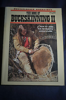 The Book of Buckskinning 2 - Muzzle Loaders