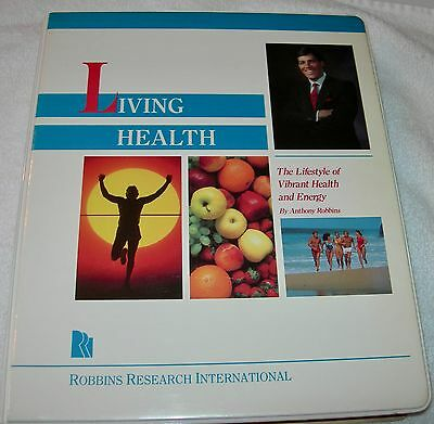 Living Health - The Lifestyle of Vibrant Health & Energy by Anthony Robbins