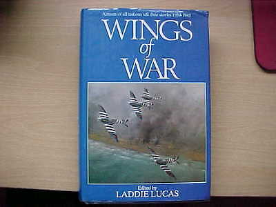 German (and other nations) WW2 book: Wings of War 1939 - 45 Editor L. Lucas