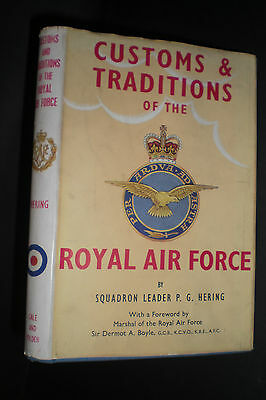 CUSTOMS & TRADITIONS OF THE ROYAL AIR FORCE 1961 1st Sqdn Ldr P G Hering