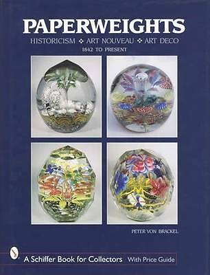 Art Glass Paperweights 1842-Up Collector ID Guide incl Baccarat, Czech & More