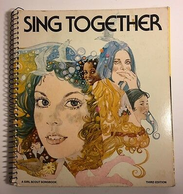 "Vintage ""Sing Together"" Girl Scout Songbook Third Edition, C 1973"