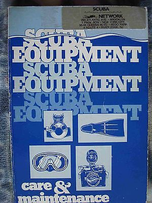 Scuba Equipment Care & Maintenance Softcover Book, 1984, Farley And Royer