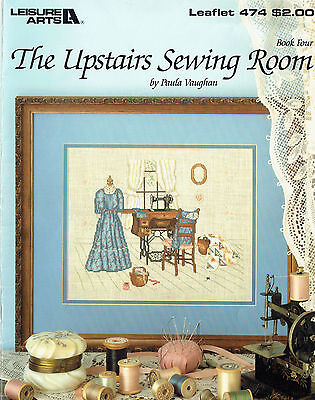 CROSS STITCH ~ The Upstairs Sewing Room ~ LEISURE ARTS 474