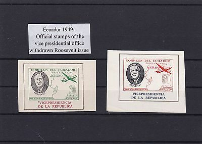 Ecuador  1949 Withdrawn Mint Roosevelt Official Stamps Ref 1085