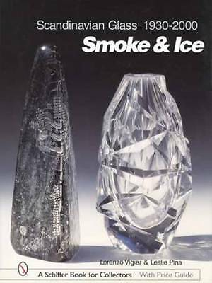 Scandinavian Glass Collector ID Guide 1930-2000 Makers, Prices, Signatures More