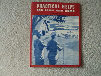 Vintage Practical Helps for Farm And Home Volume III