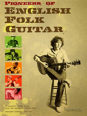 Pioneers of English Folk Guitar Acoustic Fingerpicking TAB Sheet Music Song Book