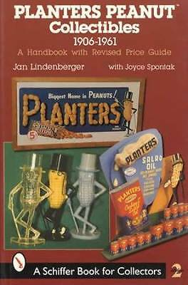 Planters Peanut Collectibles Collectors Guide 1906-1961 incl Advertising Items