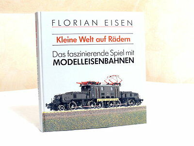 The fascinating Game with Model railways v. Florian Iron
