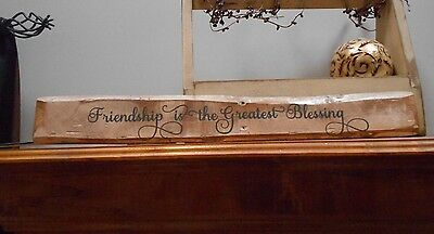 Friendship Greatest Blessing Rustic Handmade Shabby Chic Sign Paint & Vinyl