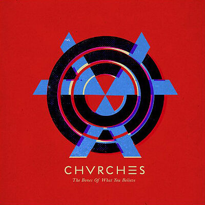 CHVRCHES The Bones of What You Believe Vinyl NEW