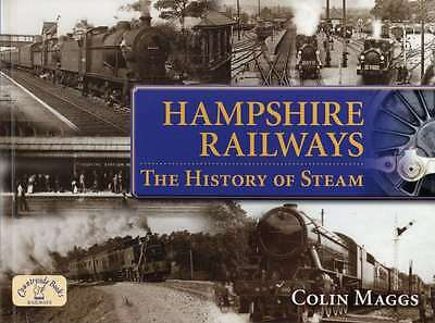 Hampshire Railways:: The History of Steam (Age of Steam), Colin Maggs, New Book,