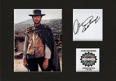 Clint Eastwood fist full of dollars mounted quality signed print 12 x  8 in