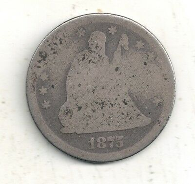 1875 Seated Liberty Quarter 90% Silver