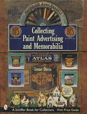 Collector Guide to Antique Paint Advertising incl Cooks Dutch Boy & Others