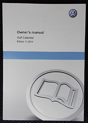 Genuine Vw Golf Mk6 Cabriolet Owners Manual Handbook 11/2014 Edition