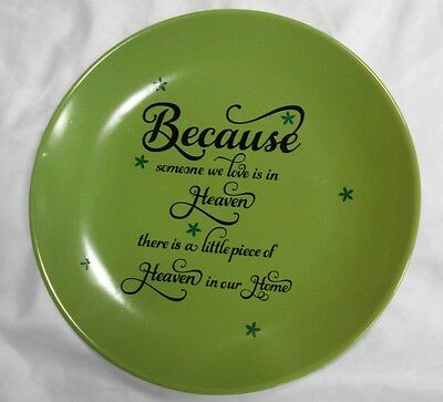 Remembering Loss of Loved one In Heaven Home Vinyl Art on Plate Green Black