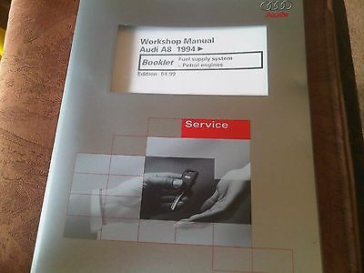 Audi A8 Workshop Manual 1994 on fuel supply system petrol engines 1999 edition