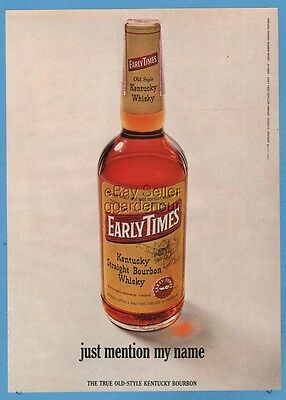 1967 Early Times Kentucky Bourbon Whiskey Just mention my name bottle photo Ad