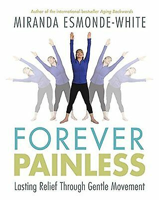 Forever Painless: Lasting Relief Through Gentle Movement