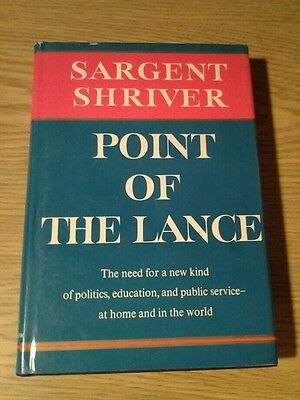 Point of the Lance 1964 first edition book by Sargent Shriver