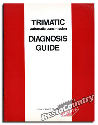 Holden GMH Trimatic Transmission Series 2 Factory Diagnosis Guide NEW automatic