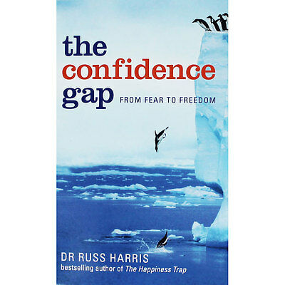 The Confidence Gap by Dr Russ Harris (Paperback), Non Fiction Books, Brand New