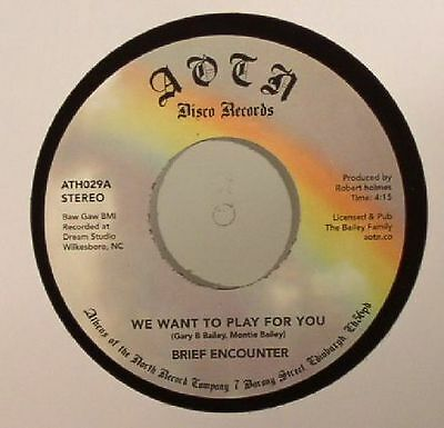 """BRIEF ENCOUNTER - We Want To Play For You - Vinyl (7"""")"""