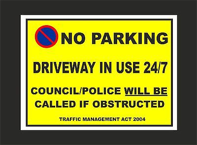 NO PARKING DRIVEWAY IN USE 24/7 COUNCIL/POLICE TRAFFIC ACT A4 sign or sticker