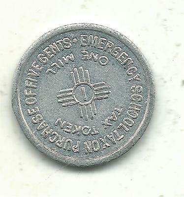 High Grade Au 1935 New Mexico 1 Mil School Emergency Tax-5 Cent Purchase Token