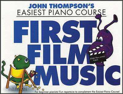 First Film Music John Thompson's Easiest Piano Course Easy Sheet Music Book