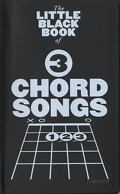 The Little Black Book of 3 Chord Songs Guitar Chord Songbook