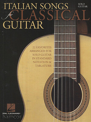 Italian Songs for Classical Guitar Sheet Music Book for Solo Guitar