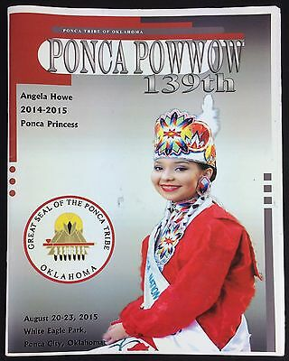139th Ponca Pow Wow Ponca Tribe Oklahoma Program Booklet 2015