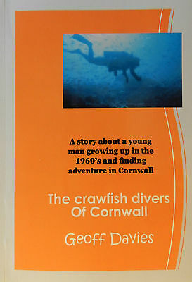 The Crawfish Divers of Cornwall, diving for crawfish in the 60's, and adventures