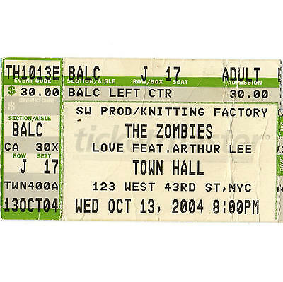 THE ZOMBIES & LOVE W/ ARTHUR LEE Concert Ticket Stub NYC TOWN HALL 10/13/04 RARE