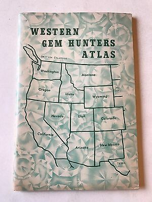 Western Gem Hunters Atlas 1963 by H Cyril Johnson