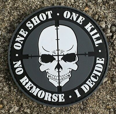 ONE SHOT - ONE KILL - NO REMORSE - I DECIDE - PVC Velcro Sniper Fun patch