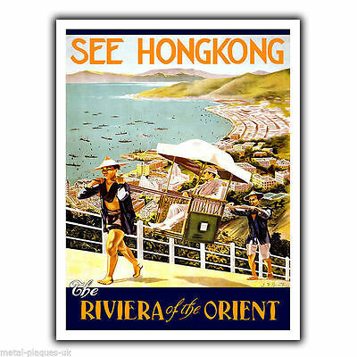 SEE HONG KONG HK Vintage Retro Travel Advert METAL WALL SIGN PLAQUE poster print