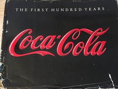 """COCA-COLA """"The First 100 years"""" book 1986 Hard Cover Anne Hoene"""