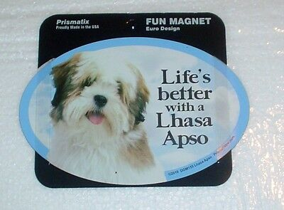Lhasa Apso LIFES BETTER Fridge Magnet