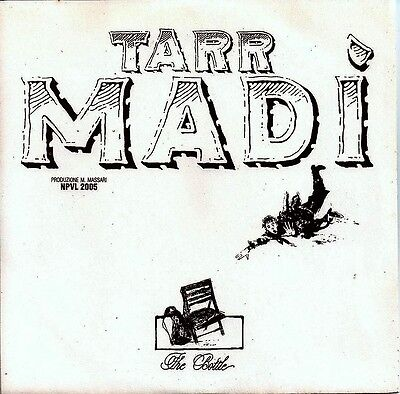 "TARR MADI' - The Bottle/White Retourn to Life - 7"" - 45 giri  NEW"