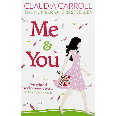 Me And You by Claudia Carroll (Paperback), Fiction Books, Brand New