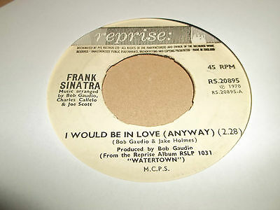 """Frank Sinatra """" I Would Be In Love ( Anyway ) """" Reprise 7"""" Single 1970 Vg"""