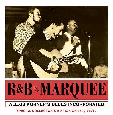 Alexis Korner - R&B From The Marquee (180g Vinyl LP) NEW/SEALED